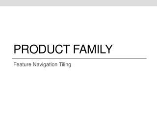 Product  Family