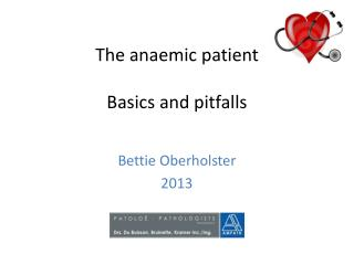 The anaemic patient Basics and pitfalls