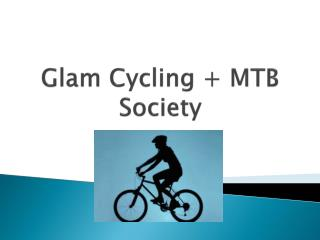 Glam Cycling + MTB Society