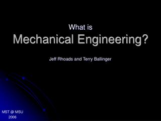 Mechanical Engineering?