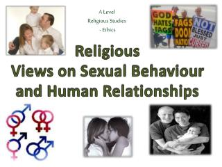 Religious  Views on Sexual Behaviour and Human Relationships