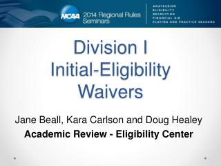 Division I Initial-Eligibility Waivers