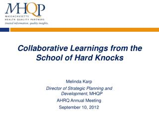 Collaborative Learnings from the School of Hard Knocks