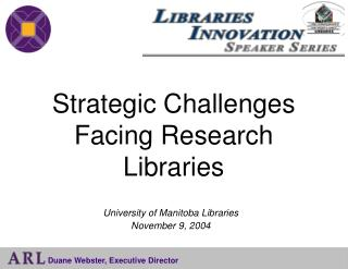 Strategic Challenges Facing Research Libraries