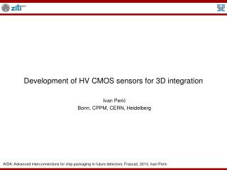 Development of HV CMOS sensors for 3D integration