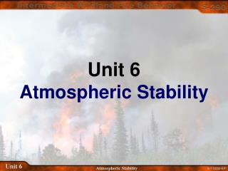 Unit 6 Atmospheric Stability