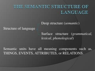 The Semantic Structure of Language
