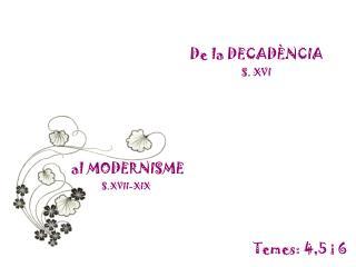 De la DECADÈNCIA  S. XVI