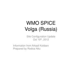 WMO SPICE Volga (Russia)