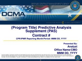 (Program Title) Predictive Analysis Supplement (PAS) Contract #
