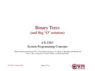 "Binary Trees (and Big ""O"" notation)"