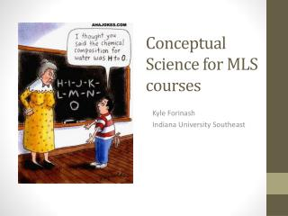 Conceptual Science for MLS courses