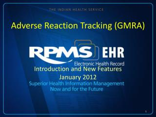 Adverse Reaction Tracking (GMRA)