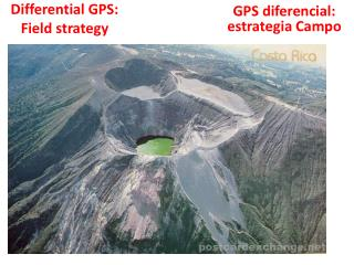 Differential GPS: Field strategy