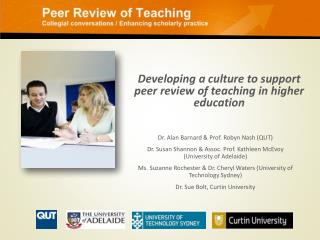 Developing a culture to support peer review of teaching in higher education