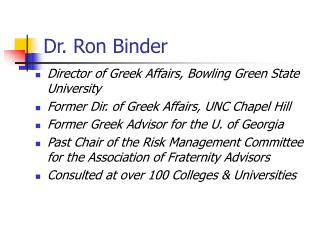 Dr. Ron Binder