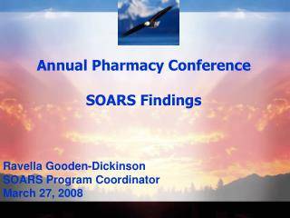 Annual Pharmacy Conference SOARS Findings
