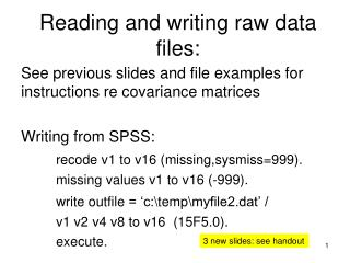 Reading and writing raw data files: