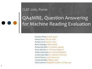 CLEF 2012, Rome QA4MRE, Question Answering for Machine Reading Evaluation