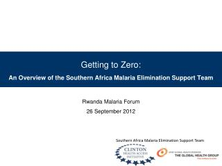 Getting to Zero:  An Overview of the Southern Africa Malaria Elimination Support Team