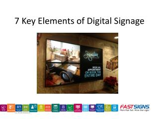 7 Key Elements of Digital Signage