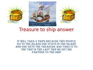 Treasure to ship answer