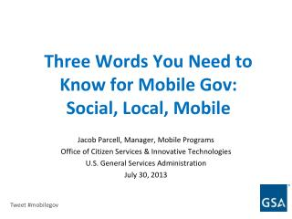 Three Words You Need to Know for Mobile Gov:  Social, Local, Mobile