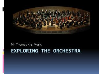 Exploring the Orchestra