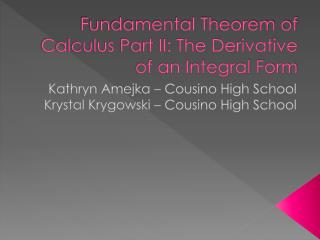 Fundamental Theorem of Calculus Part II: The Derivative of an Integral Form