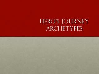 Hero's Journey Archetypes