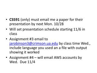 CS591  (only) must email me a paper for their presentation by next Mon. 10/28