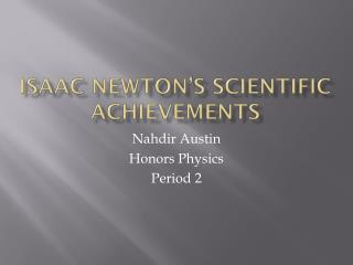 Isaac Newton's Scientific Achievements