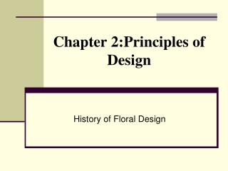 Chapter  2:Principles  of Design