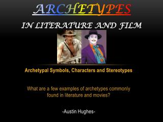 Archetypes in literature and film