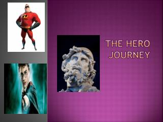 The Hero Journey