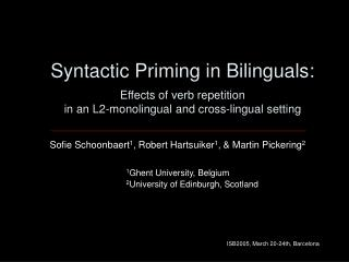 Syntactic Priming in Bilinguals: Effects of verb repetition  in an L2-monolingual and cross-lingual setting