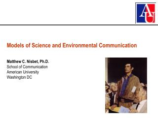 Models of Science and Environmental Communication