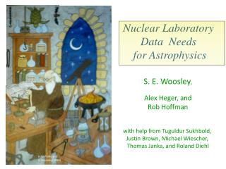 Nuclear Laboratory  Data  Needs  for Astrophysics