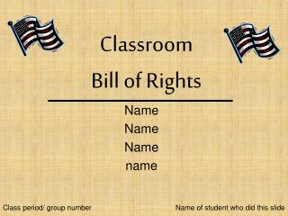 Classroom  Bill of Rights