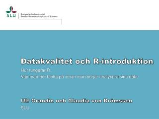 Datakvalitet och R-introduktion
