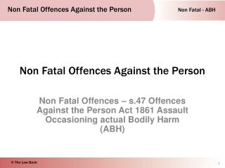 Non Fatal Offences Against the Person