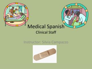 Medical Spanish Clinical Staff
