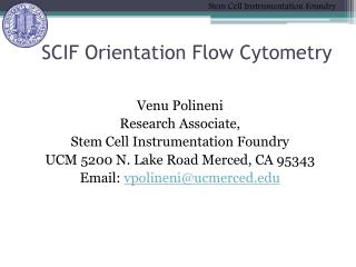 SCIF Orientation Flow  Cytometry