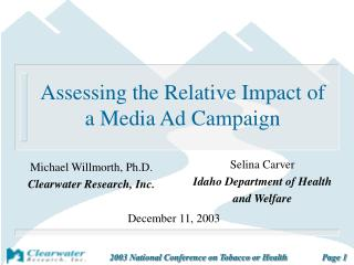 Assessing the Relative Impact of a Media Ad Campaign