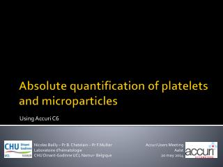 Absolute  quantification of  platelets  and  microparticles