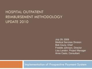 Hospital Outpatient reimbursement methodology Update 2010