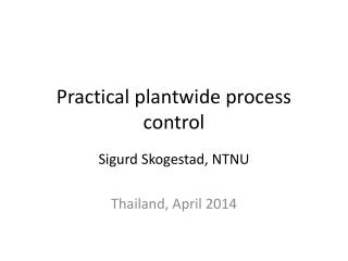 Practical plantwide process control