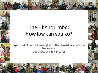 The HbA1c Limbo:  How low can you go?