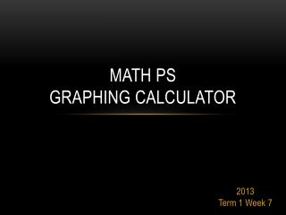 Math PS  Graphing Calculator