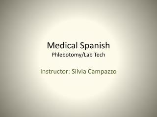 Medical Spanish Phlebotomy/Lab Tech